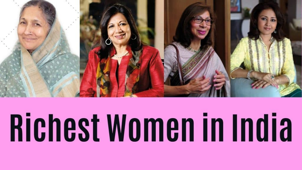 List of Top 6 Richest Women in India